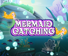 Mermaid Catching